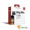 iRig MIC Cast 電容式 麥克風(iphone/ipad/ipod)ik