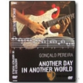 南歐首席六弦速彈大師首張影像實記 DVD【Goncalo Pereira/Another Day In Another World】