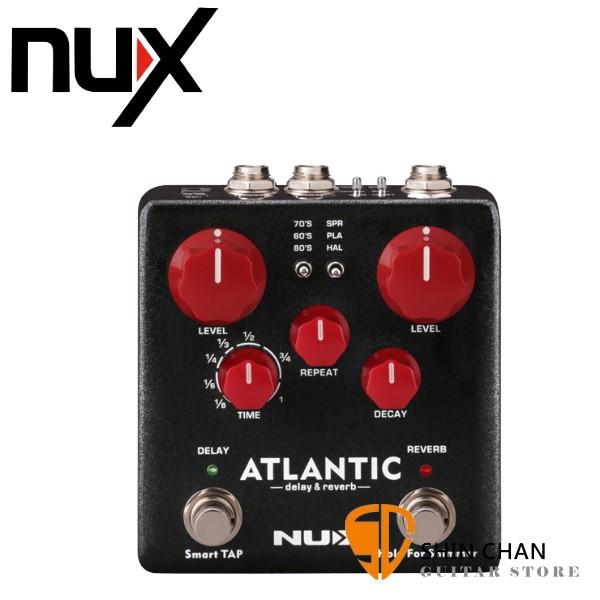 NUX Atlantic Delay & Reverb 延遲 & 殘響 空間效果器【原廠公司貨一年保固】